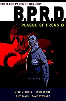 B.P.R.D: Plague of Frogs Volume 3.pdf