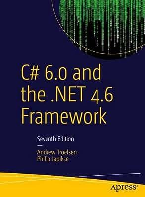 C# 6.0 and the .NET 4.6 Framework.pdf