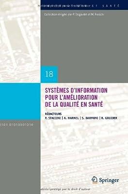 Systemes D'Information Pour L'Amelioration de La Qualite En Sante: Comptes Rendus Des Quatorziemes Journees Francophones.pdf