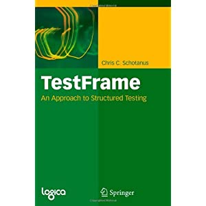 TestFrame: An Approach to Structured Testing