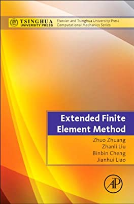Extended Finite Element Method: Tsinghua University Press Computational Mechanics Series.pdf