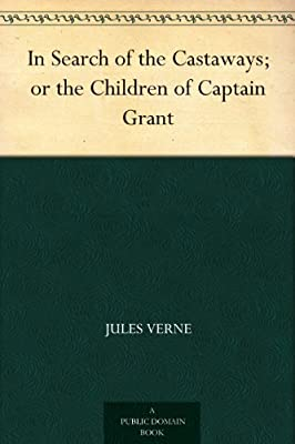 In Search of the Castaways; or the Children of Captain Grant.pdf