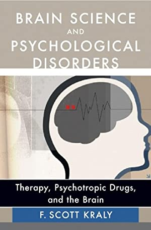 cience Psychological Disorders Therapy, Psychotropic Drugs Brain