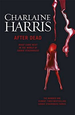 After Dead: What Came Next in the World of Sookie Stackhouse.pdf