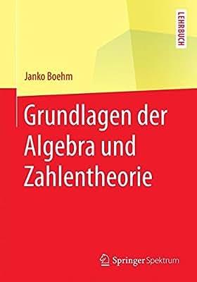 Grundlagen der Algebra und Zahlentheorie.pdf