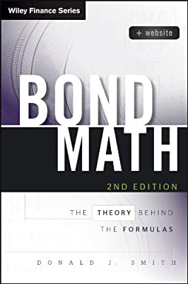 Bond Math: The Theory Behind the Formulas, + Website.pdf