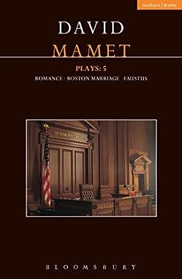Mamet Plays: 5: Boston Marriage; Faustus; Romance.pdf