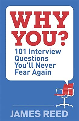 Why You?: 101 Interview Questions You'll Never Fear Again.pdf