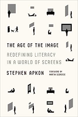 The Age of the Image: Redefining Literacy in a World of Screens.pdf