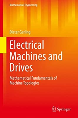 Electrical Machines and Drives: Mathematical Fundamentals of Machine Topologies.pdf