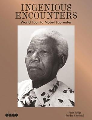 Ingenious Encounters: World Tour to Nobel Laureates.pdf