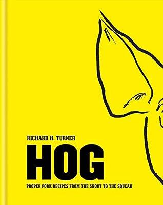 Hog: Proper Pork Recipes from the Snout to the Squ.pdf