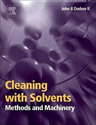 Cleaning with Solvents: Methods and Machinery.pdf
