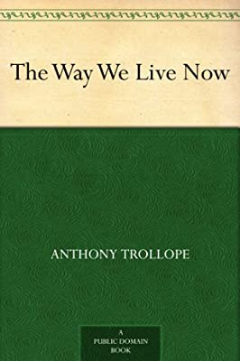 The Way We Live Now.pdf