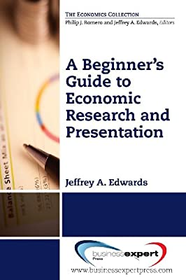 A Beginner's Guide to Economic Research and Presentation.pdf