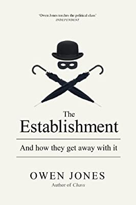 The Establishment: And How They Get Away with It.pdf