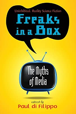 Freaks in a Box: The Myths of Media.pdf