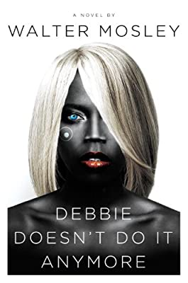 Debbie Doesn't Do It Anymore: A Novel.pdf