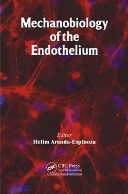 Mechanobiology of the Endothelium.pdf