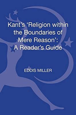 Kant's 'Religion within the Boundaries of Mere Reason': A Reader's Guide.pdf