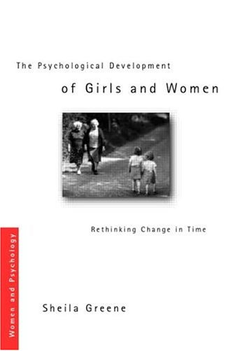 Psychological Development Girls Women Rethinking Change Time