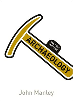 Archaeology: All That Matters.pdf