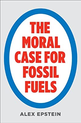 The Moral Case for Fossil Fuels.pdf