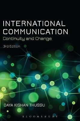 International Communication: Continuity and Change.pdf
