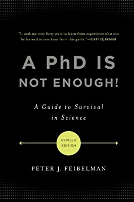 A PhD Is Not Enough!: A Guide to Survival in Science.pdf