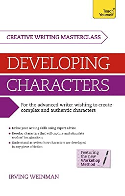 Creative Writing Masterclass - Developing Characters: Teach Yourself.pdf