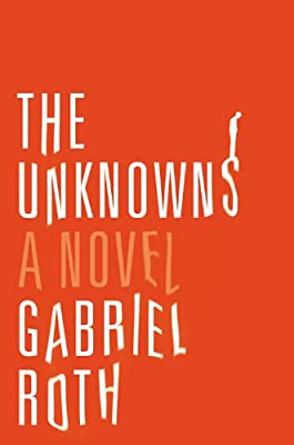 The Unknowns: A Novel.pdf