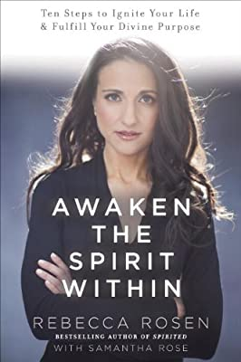 Awaken the Spirit Within: 10 Steps to Ignite Your Life and Fulfill Your Divine Purpose.pdf