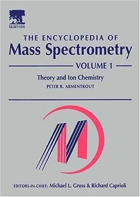 The Encyclopedia of Mass Spectrometry.pdf