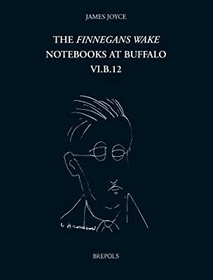 The Finnegans Wake Notebooks at Buffalo - VI.B.12.pdf