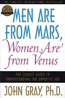Men Are from Mars, Women Are from Venus: The Classic Guide to Understanding the Opposite Sex.pdf