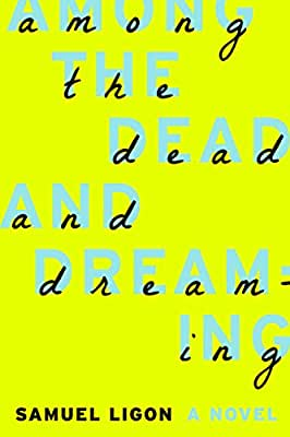 Among the Dead and Dreaming.pdf