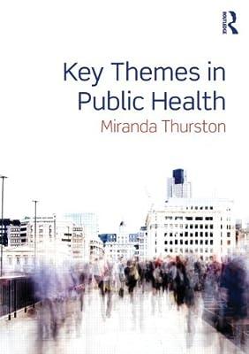 Key Themes in Public Health.pdf
