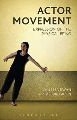Actor Movement: Expression of the Physical Being.pdf