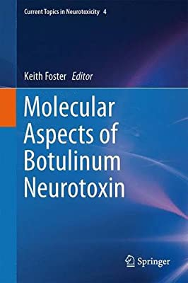 Botulinum Neurotoxin: Molecular Understanding and Its Application.pdf