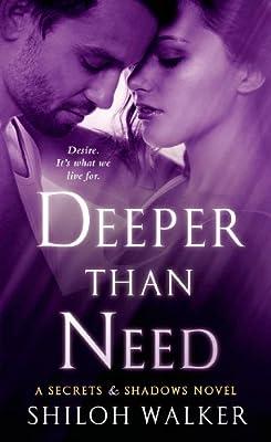 Deeper Than Need: A Secrets & Shadows Novel.pdf