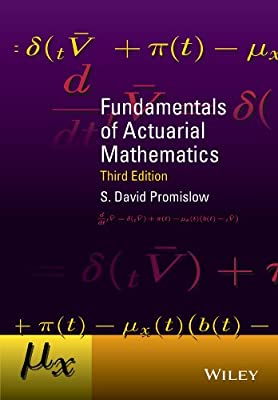 Fundamentals Of Actuarial Mathematics, Third Edition.pdf