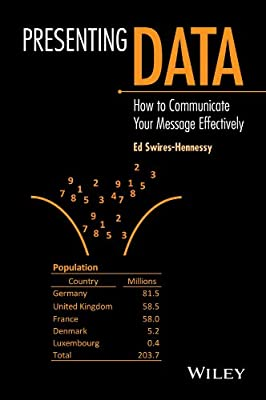 Presenting Data: How to communicate your message effectively.pdf