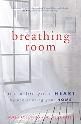 Breathing Room: Declutter Your Heart, Declutter Your Home.pdf