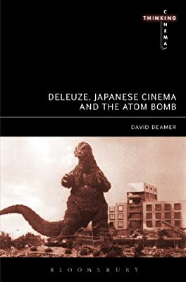 Deleuze, Japanese Cinema, and the Atom Bomb: The Spectre of Impossibility.pdf