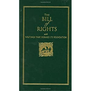 The Bill of Rights: With Writings That Formed Its