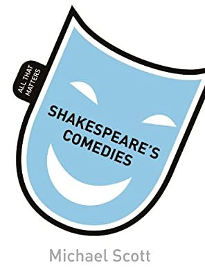 Shakespeare's Comedies: All That Matters.pdf