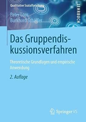 Das Gruppendiskussionsverfahren: Theoretische Grundlagen Und Empirische Anwendung.pdf