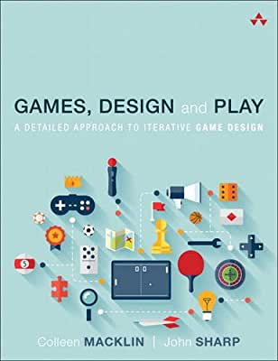 Games, Design and Play: A detailed approach to iterative game design.pdf
