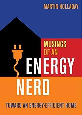Musings of an Energy Nerd: Toward an Energy-efficient Home.pdf