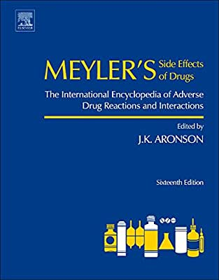 Meyler's Side Effects of Drugs, Sixteenth Edition: The International Encyclopedia of Adverse Drug Reactions and....pdf